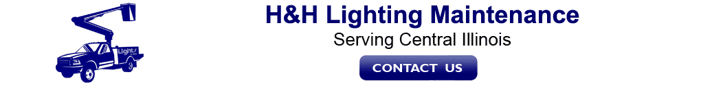 H&H lighting maintenance serving central Illinois